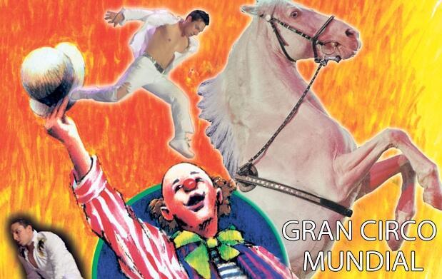 Gran Circo Mundial 5 y 6 de Agosto